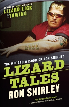 Lizard Tales: The Wit and Wisdom of Ron Shirley, Shirley, Ron