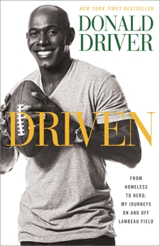 Driven: From Homeless to Hero, My Journeys On and Off Lambeau Field, Driver, Donald