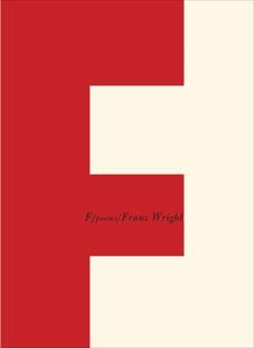 F: Poems, Wright, Franz