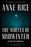 The Wolves of Midwinter: The Wolf Gift Chronicles, Rice, Anne