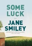 Some Luck: A novel, Smiley, Jane