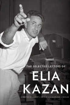 The Selected Letters of Elia Kazan, Kazan, Elia