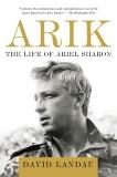 Arik: The Life of Ariel Sharon, Landau, David