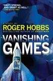 Vanishing Games: A novel, Hobbs, Roger