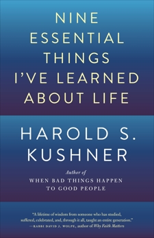 Nine Essential Things I've Learned About Life, Kushner, Harold S.