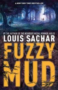 Fuzzy Mud, Sachar, Louis