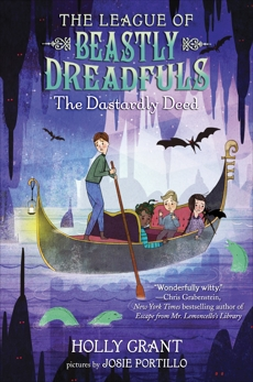 The League of Beastly Dreadfuls Book 2: The Dastardly Deed, Grant, Holly