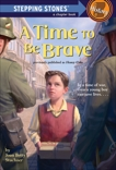 A Time to Be Brave, Stuchner, Joan Betty