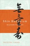 Shin Buddhism: Bits of Rubble Turn into Gold, Unno, Taitetsu