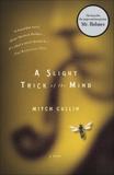 A Slight Trick of the Mind, Cullin, Mitch
