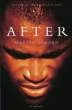 After: A Novel, Golden, Marita