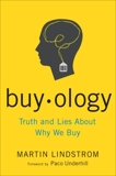 Buyology: Truth and Lies About Why We Buy, Lindstrom, Martin