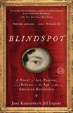 Blindspot: A Novel, Kamensky, Jane & Lepore, Jill
