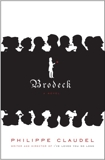 Brodeck: A novel, Claudel, Philippe