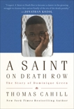 A Saint on Death Row: The Story of Dominique Green, Cahill, Thomas
