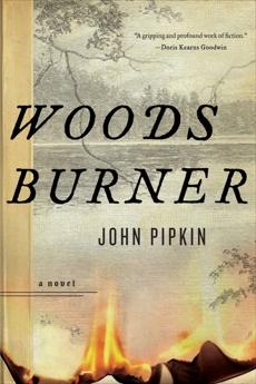 Woodsburner: A Novel