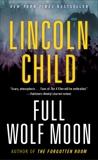 Full Wolf Moon: A Novel, Child, Lincoln
