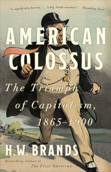 American Colossus, Brands, H. W.