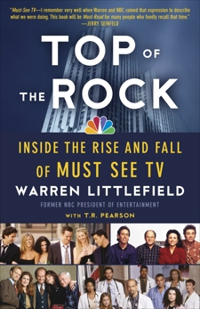 Top of the Rock: Inside the Rise and Fall of Must See TV, Littlefield, Warren