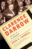 Clarence Darrow: Attorney for the Damned, Farrell, John A.
