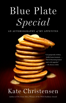 Blue Plate Special: An Autobiography of My Appetites, Christensen, Kate