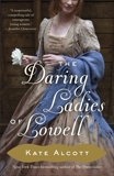 The Daring Ladies of Lowell: A Novel, Alcott, Kate