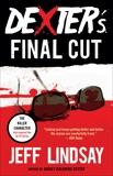 Dexter's Final Cut: Dexter Morgan (7), Lindsay, Jeff
