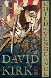 Child of Vengeance: A Novel, Kirk, David