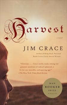 Harvest: A Novel, Crace, Jim