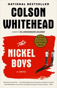 The Nickel Boys (Winner 2020 Pulitzer Prize for Fiction): A Novel, Whitehead, Colson