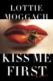 Kiss Me First, Moggach, Lottie