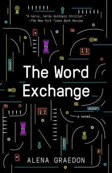 The Word Exchange: A Novel, Graedon, Alena