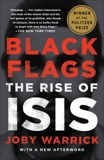 Black Flags: The Rise of ISIS, Warrick, Joby