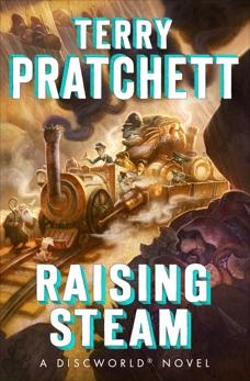 Raising Steam, Pratchett, Terry