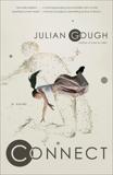 Connect: A Novel, Gough, Julian