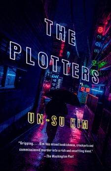The Plotters: A Novel, Kim, Un-su