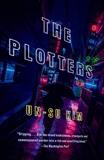 The Plotters: A Novel, Kim, Un-su