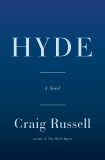 Hyde: A Novel, Russell, Craig