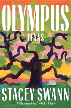 Olympus, Texas: A Novel, Swann, Stacey
