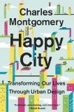 Happy City, Montgomery, Charles