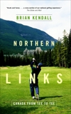 Northern Links, Kendall, Brian