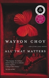 All That Matters, Choy, Wayson