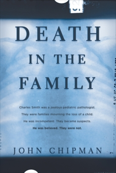 Death in the Family, Chipman, John