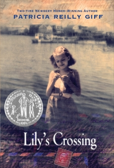 Lily's Crossing, Giff, Patricia Reilly