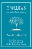 3 Willows, Brashares, Ann