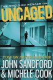 Uncaged (The Singular Menace, 1), Sandford, John & Cook, Michele