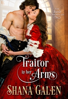 Traitor in Her Arms: A Scarlet Chronicles Novel, Galen, Shana