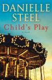 Child's Play: A Novel, Steel, Danielle