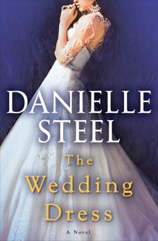 The Wedding Dress: A Novel, Steel, Danielle