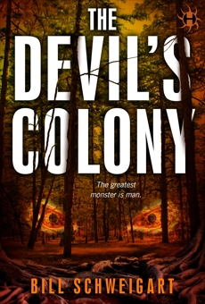 The Devil's Colony, Schweigart, Bill